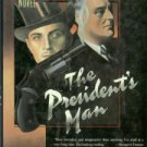 Roosevelt, Elliott. The President's Man: A Blackjack Endicott Novel