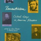 Barbour, James, and Quirk, Thomas, eds. Romanticism: Critical Essays In American Literature