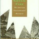 Shabecoff, Philip. A Fierce Green Fire: The American Environmental Movement