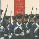 Brodie, Laura Fairchild. Breaking Out: VMI and the Coming of Women