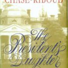 Chase-Riboud, Barbara. The President's Daughter