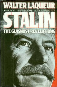 Laqueur, Walter. Stalin: The Glasnost Revelations