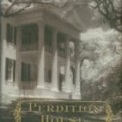 Wall, Kathryn R. Perdition House: A Bay Tanner Mystery