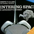 Allen, Joseph P, and Martin, Russell. Entering Space: An Astronaut's Odyssey