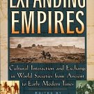 Expanding Empires: Cultural Interaction And Exchange In World Societies From Ancient To...