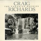 Richards, Craig. The Canadian Rockies [Signed Copy]