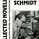 Schmidt, Arno. Collected Novellas: Collected Early Fiction 1949-1964, Volume 1