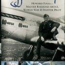 Fogg, Richard. Fogg In The Cockpit. Howard Fogg: Master Railroad Artist, World War II Fighter Pilot