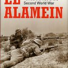 Hammond, Bryn. El Alamein: The Battle That Turned The Tide Of The Second World War