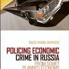 Policing Economic Crime In Russia: From Soviet Planned Economy To Privatisation