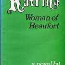 Van Pelt, Rita. Katrina: Woman Of Beaufort