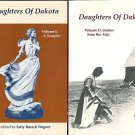 Wagner, Sally Roesch, editor. Daughters Of Dakota, Volumes I and II