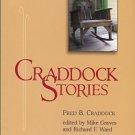 Craddock, Fred B. Craddock Stories