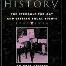 Marcus, Eric. Making History: The Struggle For Gay And Lesbian Equal Rights, 1945 - 1990
