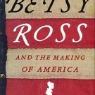 Miller, Marla R. Betsy Ross And The Making Of America