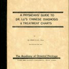 Lu, Henry C. A Physicians' Guide To Dr. Lu's Chinese Diagnosis & Treatment Charts