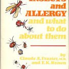 Frazier, Claude A, and Brown, F. K. Insects And Allergy And What To Do About Them