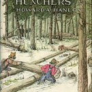 Hanlon, H. The Bull Hunchers: A Saga Of...Harvesting The Forest Crops Of The Tidewater Low Country
