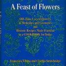 Tillona, Francesca, and Strowbridge, Cynthia. A Feast Of Flowers