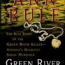 Rule, Ann. Green River, Running Red: The Real Story Of The Green River Killer...