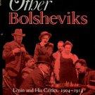 Williams, Robert C. The Other Bolsheviks: Lenin And His Critics, 1904-1914