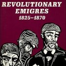 Miller, Martin A. The Russian Revolutionary Emigres, 1825-1870