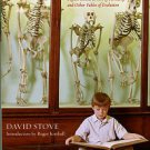 Stove, David. Darwinian Fairytales: Selfish Genes, Errors Of Heredity, And Other Fables Of Evolution