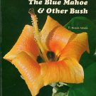 Adams, C. Dennis. The Blue Mahoe & Other Bush: An Introduction To Plant Life In Jamaica