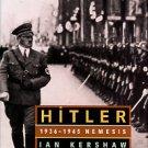 Kershaw, Ian. Hitler, 1936-1945: Nemesis