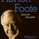 Hampton, William. Horton Foote: America's Storyteller