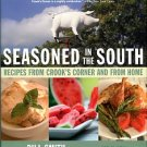 Smith, Bill. Seasoned In The South: Recipes From Crook's Corner And From Home