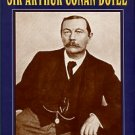 Carr, John Dickson. The Life Of Sir Arthur Conan Doyle