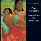 Hollmann, Eckhard. Paul Gauguin: Images From The South Seas