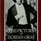 Wilde, Oscar. The Picture Of Dorian Gray: Authoritative Texts, Backgrounds, Reviews And Reactions...