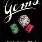 Matlins, Antoinette. The Complete Guide To Buying Gems: How To Buy Diamonds And Colored Gemstones...