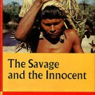 Maybury-Lewis, David. The Savage And The Innocent
