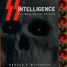 Blandford, Edmund L. SS Intelligence: The Nazi Secret Service