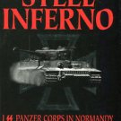 Reynolds, Michael. Steel Inferno: I SS Panzer Corps in Normandy