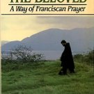 Talbot, John Michael. The Lover And The Beloved: A Way Of Franciscan Prayer