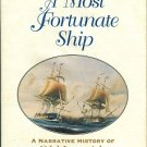 Martin, Tyrone G. A Most Fortunate Ship: A Narrative History Of Old Ironsides