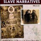 Payseur, Stephen, editor. North Carolina Slave Narratives, Vol 2 J-Z: A Folk History Of Slavery...