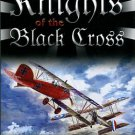 Treadwell, Terry C. Knights Of The Black Cross: German Fighter Aces Of The First World War