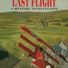 Franks, Norman, and Bennett, Alan. The Red Baron's Last Flight: A Mystery Investigated