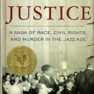 Boyle, Kevin. Arc Of Justice: A Saga Of Race, Civil Rights, And Murder In The Jazz Age