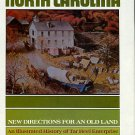 North Carolina: New Directions For An Old Land: An Illustrated History Of Tar Heel Enterprise