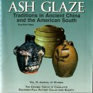 Bridges, Daisy Wade. Ash Glaze Traditions In Ancient China And The American South