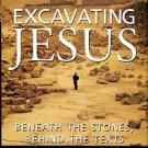 Crossan, John Dominic. Excavating Jesus: Beneath The Stones, Behind The Texts
