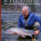 Randolph, John. Becoming A Fly Fisher: From Brookie Days To The Tenth Level