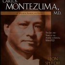 Speroff, Leon. Carlos Montezuma, Md: A Yavapai American Hero: The Life And Times
