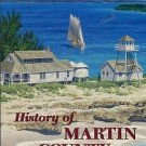 Hutchinson, Janet, compiler. History Of Martin County [Florida]